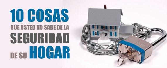 Central Pro Insurance - 10 Cosas que usted no sabe de la seguridad de su hogar!